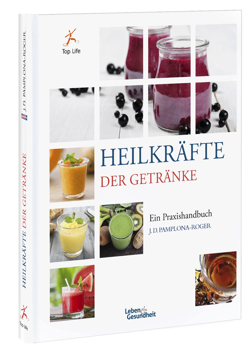 Top life – Heilkräfte der Getränke – gesundheit-ganzheitlich.at